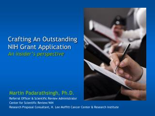Crafting An Outstanding NIH Grant Application An insider's perspective