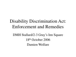 Disability Discrimination Act:   Enforcement and Remedies