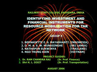 IDENTIFYING INVESTMENT AND FINANCIAL INSTRUMENTS FOR RESOURCE MOBILIZATION FOR TAR NETWORK