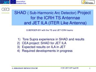 Tore Supra experience in SHAD and results CEA project: SHAD for JET ILA