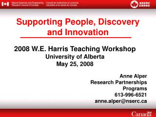 2008 W.E. Harris Teaching Workshop University of Alberta  May 25, 2008