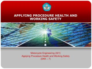 APPLYING PROCEDURE HEALTH AND WORKING SAFETY