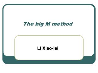 The big M method