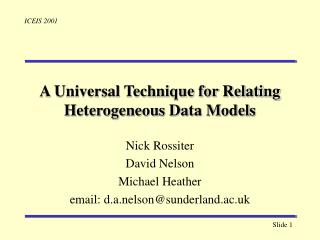 A Universal Technique for Relating Heterogeneous Data Models