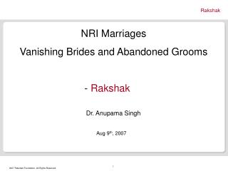 NRI Marriages  Vanishing Brides and Abandoned Grooms 					     -  Rakshak