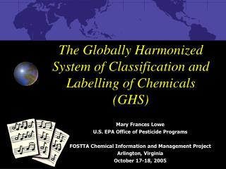 The Globally Harmonized System of Classification and Labelling of Chemicals (GHS)