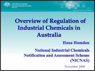 Hana Hamdan National Industrial Chemicals Notification and Assessment Scheme (NICNAS)