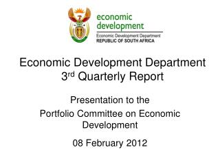 Economic Development Department  3 rd  Quarterly Report