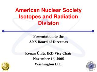 American Nuclear Society Isotopes and Radiation Division