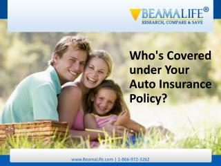 Whos Covered under Your Auto Insurance Policy