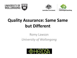 Quality Assurance: Same  Same  but Different