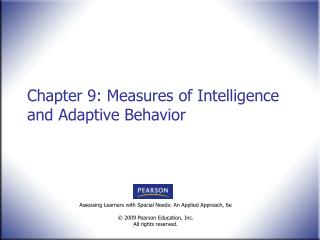 Chapter 9: Measures of Intelligence and Adaptive Behavior