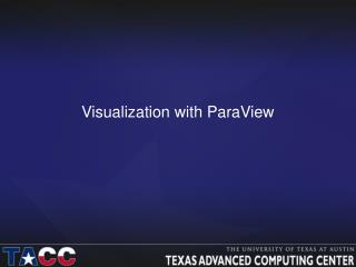 Visualization with ParaView
