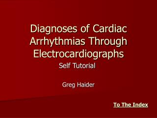 Diagnoses of Cardiac Arrhythmias Through Electrocardiographs