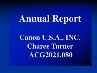 Annual Report Canon U.S.A., INC. Charee Turner  ACG2021.080