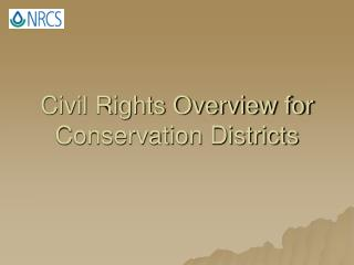 Civil Rights Overview for Conservation Districts