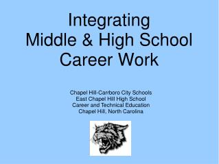 Integrating  Middle  High School  Career Work