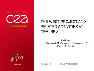 The WEST project and related activities at CEA-IRFM
