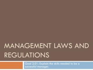 Management Laws and Regulations