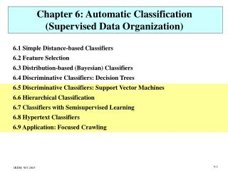 Chapter 6: Automatic Classification (Supervised Data Organization)