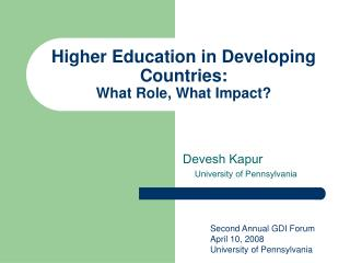 Higher Education in Developing Countries: What Role, What Impact?