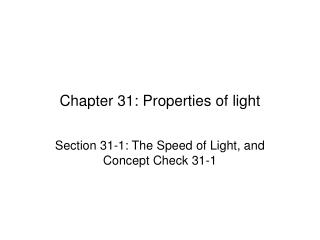 Chapter 31: Properties of light