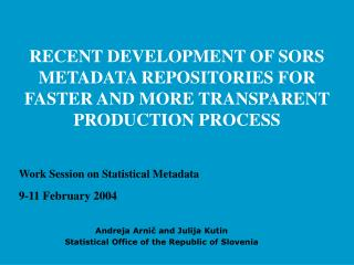 Work Session on Statistical Metadata 9-11 February 2004