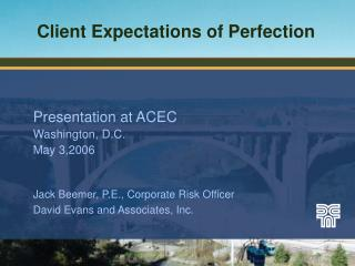 Client Expectations of Perfection