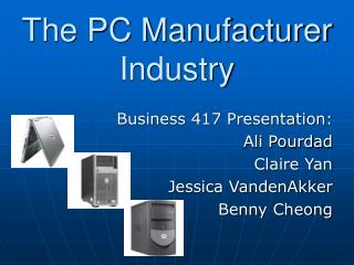 The PC Manufacturer Industry