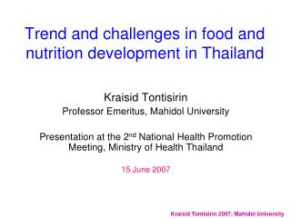 Trend and challenges in food and nutrition development in Thailand