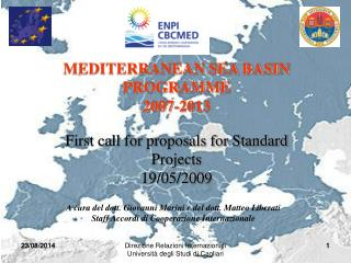 First call for proposals for Standard Projects 19/05/2009