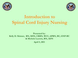 Introduction to  Spinal Cord Injury Nursing