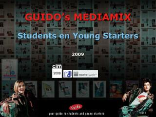 GUIDO's MEDIAMIX Students en Young Starters 2009
