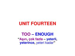 UNIT FOURTEEN