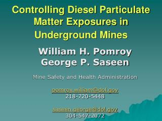 Controlling Diesel Particulate Matter Exposures in Underground Mines