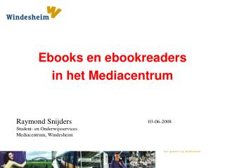 Ebooks en ebookreaders in het Mediacentrum