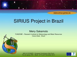 SIRIUS Project in Brazil Meiry Sakamoto