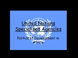 United Nations  Specialised Agencies