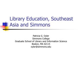 Library Education, Southeast Asia and Simmons