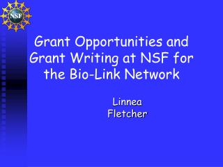 Grant Opportunities and Grant Writing at NSF for the Bio-Link Network