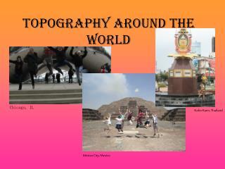 Topography around the World