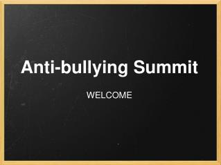 Anti-bullying Summit