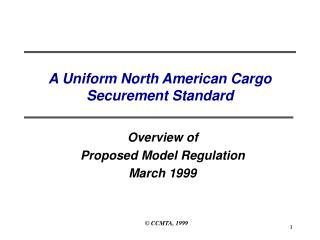 A Uniform North American Cargo  Securement Standard