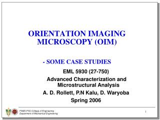 ORIENTATION IMAGING MICROSCOPY (OIM)  - SOME CASE STUDIES