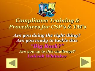 Compliance Training & Procedures for CSP's & TM's