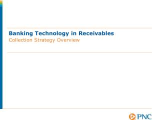 Banking Technology in Receivables