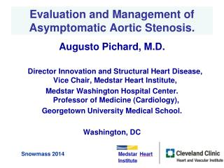 Evaluation and Management of  Asymptomatic Aortic Stenosis .