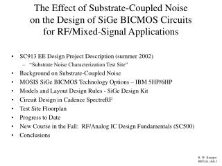 The Effect of Substrate-Coupled Noise  on the Design of SiGe BICMOS Circuits  for RF/Mixed-Signal Applications