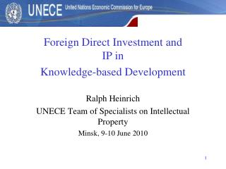 Foreign Direct Investment and  IP in  Knowledge-based Development Ralph Heinrich