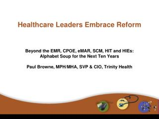 Healthcare Leaders Embrace Reform